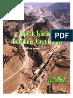 Toprak işlerinde Brukner uygulamaları