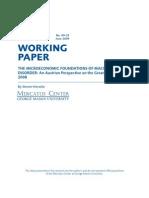 Micro Economic Foundations of Macro Disorder-Austrian Persp Recession of 2008-Mercatus-2009Apr