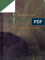 ARTAUD, Antonin. Em Plena Noite Ou O Bluff Surrealista