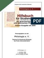 Hilfsbuch für Studierende der griechischen und lateinischen Philologie-Freien Universitat Berlin