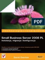 Small Business Server 2008 PL. Instalacja, migracja i konfiguracja