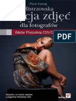 Mistrzowska edycja zdjęć. Adobe Photoshop CS5/CS5 PL dla fotografów