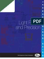 Light Power and Precision
