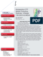 Kompendium DTP. Adobe Photoshop, Illustrator, InDesign i Acrobat w praktyce