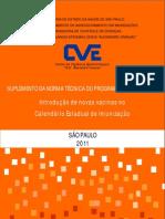 Calendario Vacinal - Estado de Sao Paulo - 2011