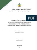 Construção de um Modelo de Avaliação do Desempenho de Empresas Terceirizadas com a Utilização da Metodologia MCDA-C