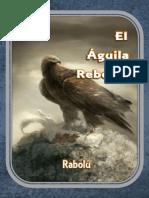 EL ÁGUILA REBELDE