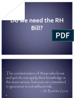 Do We Need the RH Bill