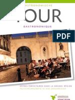 Angebotsheft Gastronomische Tour - Tour Gastronomique