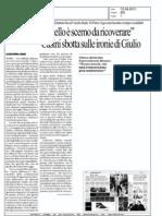 Quello e' Scemo Da Ricoverare. Casini Sbotta Sulle Ironie Di Giulio - La Repubblica 12.08.11