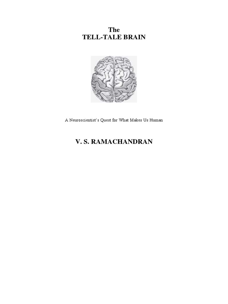 The Tell Tale Brain V S Ramachandran Consciousness Mind