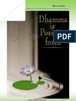 The Dhamma is a Positive Force
