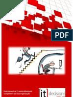 ITD #4 12 Ago 2011 | PosicionandoaTIcomodiferencial competitivoemsuaorganização