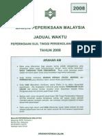 Jadual Waktu Peperiksaan STPM 2008