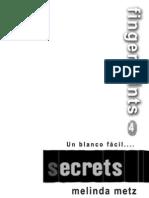 4.- Secrets [Melinda Metz]
