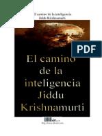 [India] Krishnamurti - El Camino de La Inteligencia