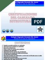 Certificaciones Del Cableado Estructurado