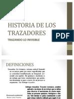 Historia de Los Trazadores