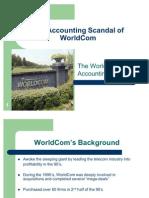 Accounting scandal of worldcom ...