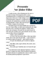 Presente - por Jôder Filho