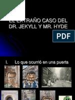 DR. JEKYLL Y MR HYDE 1