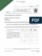 Percubaan UPSR 2011 - Bahasa Inggeris ( Johor ) Kertas 2
