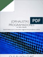 Jornalistas vs Programadores