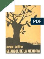 Jorge Teillier - El Arbol de La Memoria