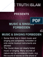 7. Music and Singing Forbidden