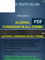 10. Alcohol Forbidden in All Form