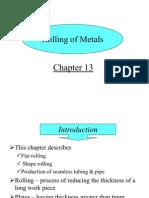 Rolling of Metals