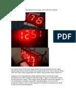 Membuat Sendiri Jam Digital Ukuran Besar Dengan Cara Mudah Dan Sederhana