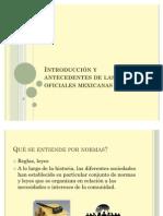 Introducción y antecedentes de las normas oficiales mexicanas
