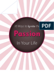 10 Ways to Ignite the Passion in Your Life