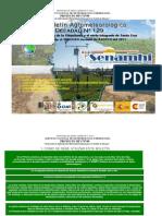 2do Decadal Agosto 2011 Norte Integrado- Santa Cruz Viru Viru y Trompillo, A. de Guarayos, …, P. Suarez