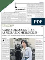 Jornal O Estado de S. Paulo - A advogada que mudou as regras do Metrô de SP - 20110814
