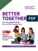 Octorara Y Fall 2011 Program Guide