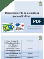 Desenvolvimento de probióticos para aqüicultura