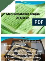 Mari Bersahabat dengan Al-Qur'an