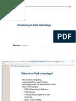 In Field Technology