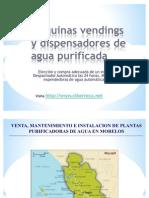 Maquinas Vendings de Agua Purificada y Maquina Expended or A de Garrafon en Nayarit