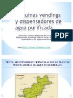 Maquinas Vendings de Agua Purificada y Maquina Expended or A de Garrafon en Queretaro
