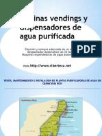 Maquinas Vendings de Agua Purificada y Maquina Expended or A de Garrafon en Quintana Roo