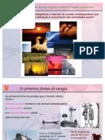 Aula 3 -3ª série- Recursos energéticos e naturais do mundo contemporâneo
