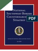 GunRunner National Southwest Border Counternarcotics Strategy June 2009