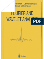 George Bachmann, Lawrence Narici, Edward BeckensteinFourier and Wavelet Analysis (Universitext)1999