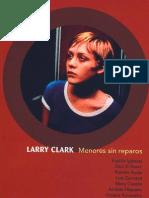 Larry Clark - Menores Sin Reparos