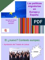 2011 POLITICAS MIGRATORIAS ( AMBITO EUROPEO Y ESPAÑOL)