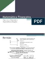 Cap 3 e 4 - Desconto e Equivalência Simples (Mat. Financeira)