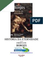 [Livrosparatodos.net].Jorge.luis.Borges.historia.da.Eternidade